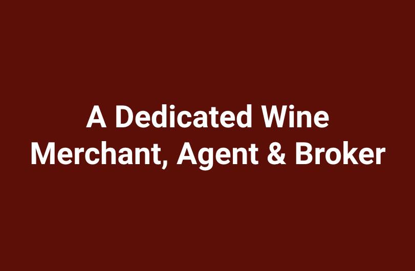 Dedicated Wine Merchant