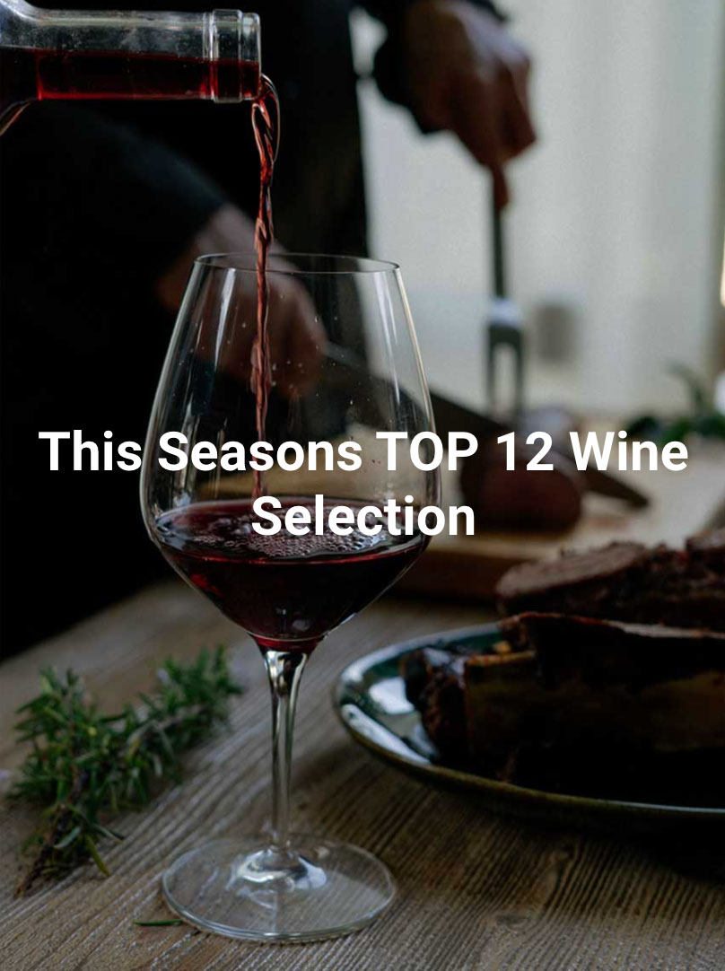 The top 12 wines of the season selected for our private clients